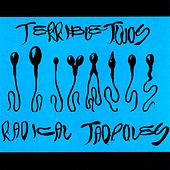 Radical Tadpoles EP by Terrible Twos