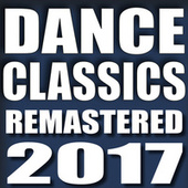 Dance Classics Remastered 2017 de Various Artists