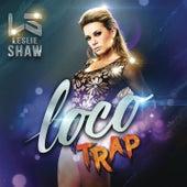 Loco (Versión Trap) by Leslie Shaw