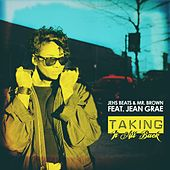 Taking It All Back (feat. Jean Grae) by Mr. Brown