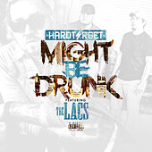 Might Be Drunk by Hard Target