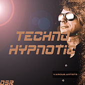 Techno Hypnotic de Various Artists