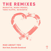 Mad About You (THE REMIXES) von Koni