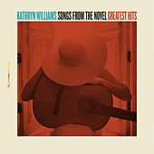 Songs from the Novel Greatest Hits by Kathryn Williams