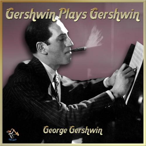 Gershwin Plays Gershwin de George Gershwin