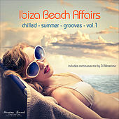 Ibiza Beach Affairs, Vol. 1 - Chilled Summer Grooves by Various Artists