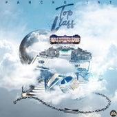 Top Class by Pancho T.N.T