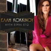 Ayti Eimai Ego by Elli Kokkinou (Έλλη Κοκκίνου)