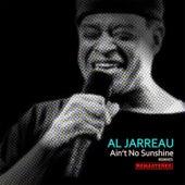 Ain't No Sunshine (Rishi Remixes) [Remastered] von Al Jarreau