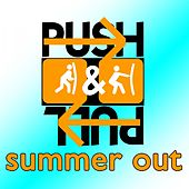 Summer Out by Push