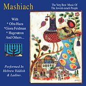 Mashiach (The Very Best Music of the Jewish Israeli People) by Various Artists