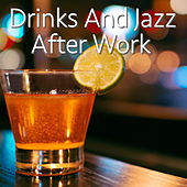 Drinks And Jazz After Work de Various Artists