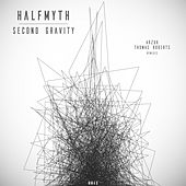 Second Gravity (Arzuk & Thomas Roberts Remixes) by Halfmyth