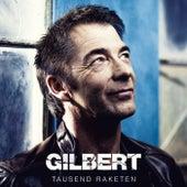 Tausend Raketen von Gilbert