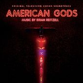 American Gods (Original Television Series Soundtrack) by Brian Reitzell