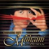Memori Hit by Muhaini Suratman
