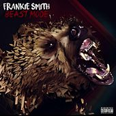 Beast Mode by Frankie Smith
