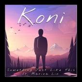 Something Just Like This (feat. Marina Lin) von Koni