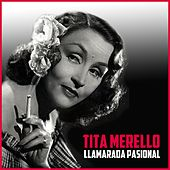 Llamarada Pasional by Tita Merello