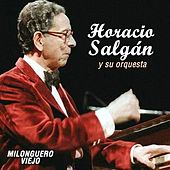 Milonguero Viejo von Horacio Salgan