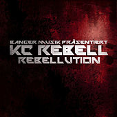 Rebellution (Deluxe Version) von KC Rebell