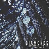 Diamonds (feat. Lalib Thabib) by You Love Her Coz She's Dead