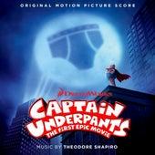 Captain Underpants: The First Epic Movie (Original Motion Picture Score) de Theodore Shapiro