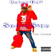 South-side (The Album) Deluxe Version by BeLee-Dat