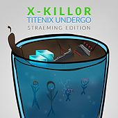 X-Kill0r Titenix Undergo de Various Artists