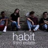 Habit by The Third Estate