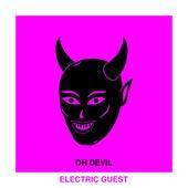 Oh Devil (feat. Devin Di Dakta) [Radio Edit] von Electric Guest