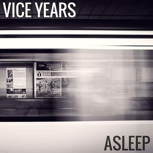 Asleep by Vice Years