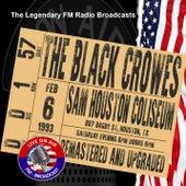 Legendary FM Broadcasts - Sam Houston Coliseum, Houston TX 6th February 1993 de The Black Crowes