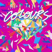 Colours by Mike Taylor