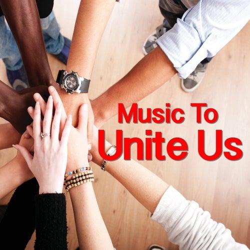 Music To Unite Us de Various Artists