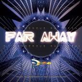 Far Away de DJ Dangerous Raj Desai