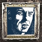 Live At The Warfield, San Francisco Jan. 24 1989 (Live Radio Broadcast) by John Hiatt