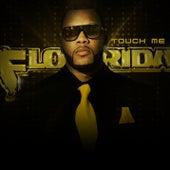 Touch Me de Flo Rida