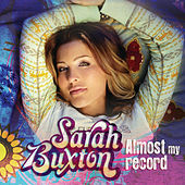 Almost My Record by Sarah Buxton