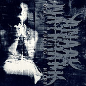 Total Fucking Necro (Remastered) von Anaal Nathrakh