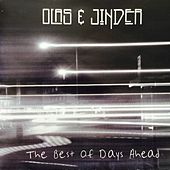 The Best Of Days Ahead (Deluxe Edition) von Olas