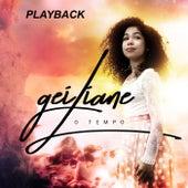 O Tempo (Playback) de Geiliane