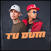 Tu Dum by MC Menininho