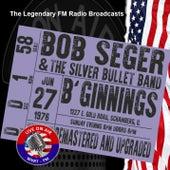 Legendary FM Broadcasts - B'Ginnings, Schaumberg IL 27th June 1976 de Bob Seger