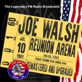 Legendary FM Broadcasts - Reunion Arena, Dallas TX 10th July 1981 de Joe Walsh