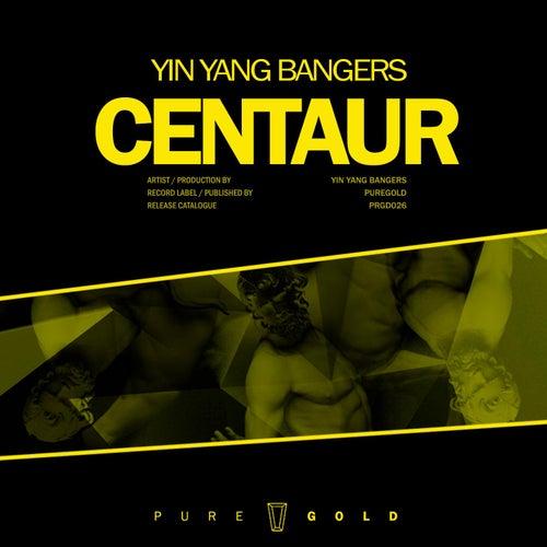 Centaur by Yin Yang Bangers