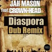 Diaspora (feat. Crown Head) by Jah Mason