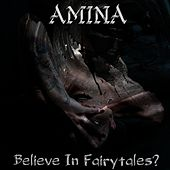 Believe In Fairytales? by Amina