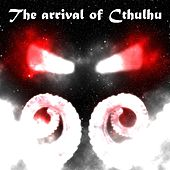 The Arrival of Cthulhu de Classical Flow