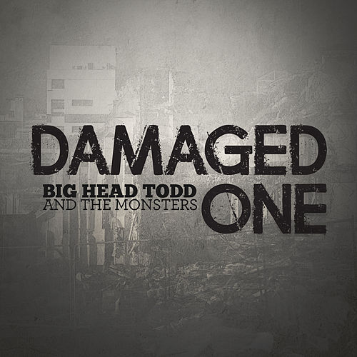 Damaged One by Big Head Todd And The Monsters